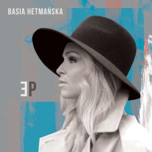 """Basia Hetmańska """"EP"""""""