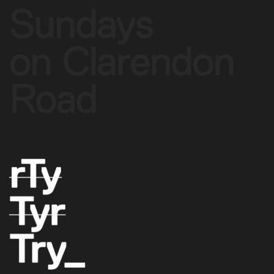 """Sundays on Clarendon Road – """"Try"""""""