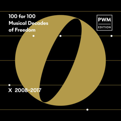 """Various artists -""""100 for 100 Musical Decadesof Freedom - X 2008-2017"""""""