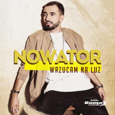 """Nowator - """"Wrzucam na luz"""""""