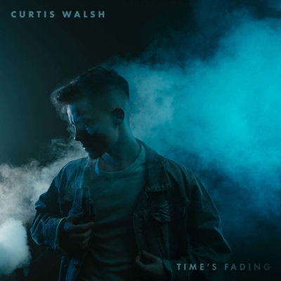 "Curtis Walsh – ""Time's Fading"""