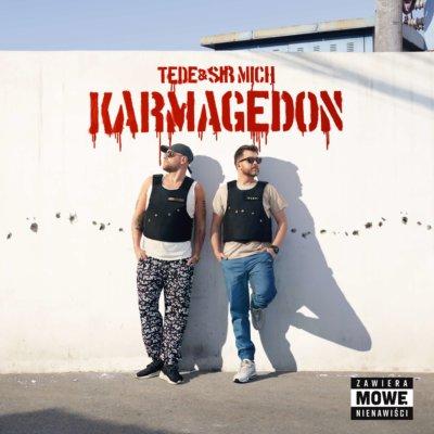 """TEDE & SIR MICH – """"KARMAGEDON"""""""