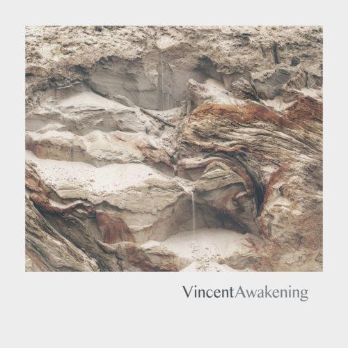 """Vincent – """"Awakening"""""""