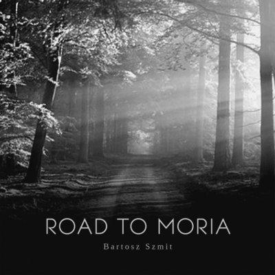 "Bartosz Szmit – ""Road to Moria"""